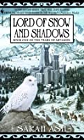 Lord of Snow and Shadows (Tears of Artamon, # 1)