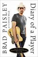 Diary of a Player: How My Musical Heroes Made a Guitar Man Out of Me
