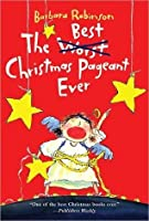 The Best Christmas Pageant Ever (The Herdmans series)
