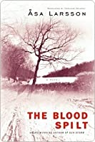 The Blood Spilt (Rebecka Martinsson #2)