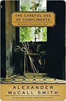 The Careful Use of Compliments (Sunday Philosophy Club, #4)