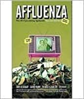 Affluenza: The All-Consuming Epidemic
