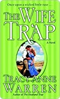 The Wife Trap (The Trap Trilogy #2)