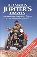 Jupiters Travels: Four Years Around the World on a Triumph