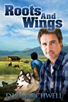 Roots and Wings (Good to Know, #3)