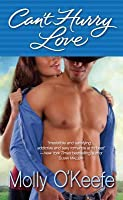 Can't Hurry Love (Crooked Creek Ranch, #2)