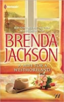 A Wife for a Westmoreland (The Westmoreland Series)