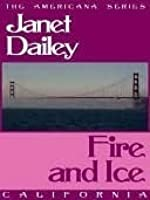 Fire and Ice (California, Americana,  #5)