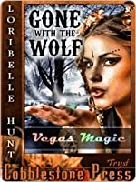 Gone with the Wolf (Vegas Magic)