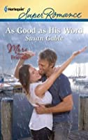 As Good as His Word (Harlequin Superromance)