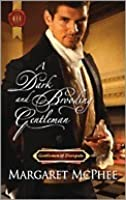 A Dark and Brooding Gentleman (Harlequin Historical #1074)