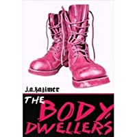 The Body Dwellers