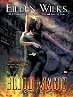Blood Magic (World of the Lupi, #6)