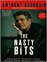 The Nasty Bits: Collected Varietal Cuts, Useable Trim, Scraps, and Bones
