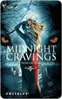 Midnight Cravings: Racing The Moon\Mate Of The Wolf\Captured\Dreamcatcher\Mahina's Storm\Broken Souls