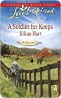A Soldier For Keeps (The McKaslin Clan: Series 3, #8) (Granger Family Ranch, #1)