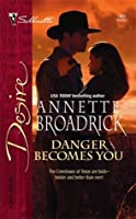 Danger Becomes You (The Crenshaws of Texas) (Silhouette Desire #1682)