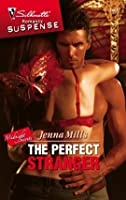 The Perfect Stranger (Silhouette Intimate Moments)