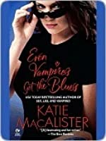 Even Vampires Get the Blues (Dark Ones, #4)