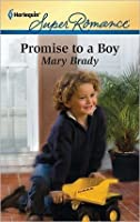 Promise to a Boy (Harlequin Super Romance)
