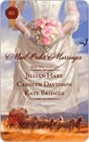 Mail-Order Marriages (includes Alaska, #3)
