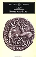 The History of Rome, Books VI-X: Rome and Italy