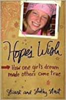 Hope's Wish: How One Girl's Dream Made Others Come True