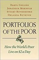 Portfolios of the Poor: How the World's Poor Live on $2 a Day