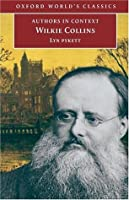 Wilkie Collins (Authors in Context) (Oxford World's Classics)
