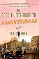 The Good Thief's Guide to Amsterdam (Good Thief's Guide, #1)