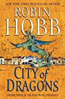 City of Dragons (The Rain Wild Chronicles #3)