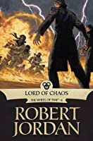 Lord of Chaos (Wheel of Time, #6)
