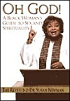 Oh God!: A Black Woman's Guide to Sex and Spirituality