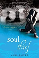 Soul Thief (The Demon Trappers, #2)
