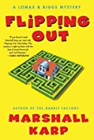 Flipping Out (Lomax & Biggs, #3)