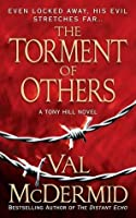 The Torment Of Others (Tony Hill & Carol Jordan, #4)