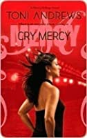 Cry Mercy (Mercy Hollings, #3)