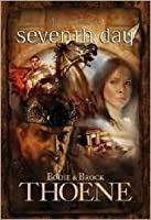 Seventh Day (A. D. Chronicles #7)