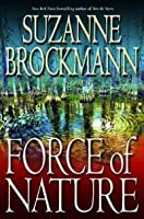 Force of Nature (Troubleshooters, #11)