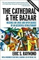 Cathedral and the Bazaar: Musings on Linux and Open Source by an Accidental Revolutionary