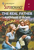 The Real Father (Twins) (Harlequin Superromance #927)