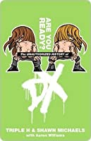 The Unauthorized History of DX (WWE)