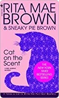 Cat on the Scent (Mrs. Murphy, #7)