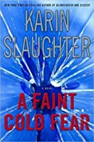 A Faint Cold Fear (Grant County, #3)