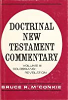 Doctrinal New Testament Commentary, Vol. 3