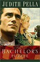 Bachelor's Puzzle (Patchwork Circle, #1)
