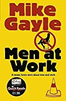 Men at Work [Quick Read] (Quick Reads 2011)