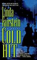 Cold Hit (Alexandra Cooper, #3)