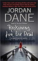 Reckoning for the Dead (Sweet Justice Series, Book #4)