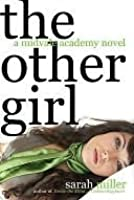 The Other Girl: A Midvale Academy Novel